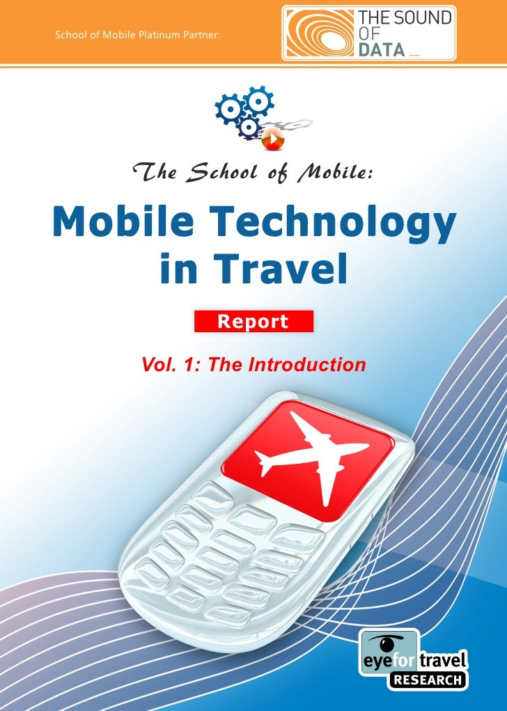 Mobile Technology In Travel Report  The Introduction