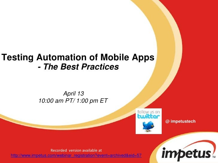 Mobile Test Automation: Best practices- Impetus Webinar