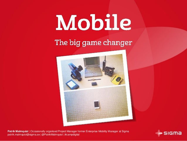 Mobile: the big game changer