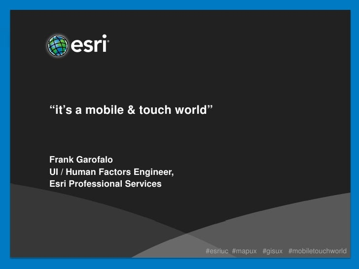 """""""It's a Mobile & Touch World"""" Lightning Talk"""