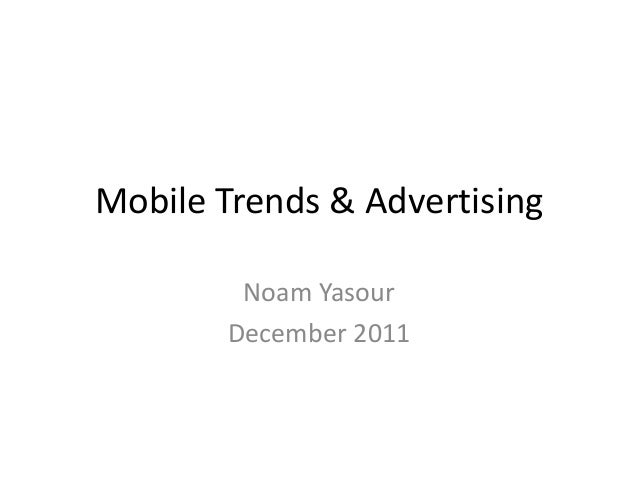 Mobile trends and advertising