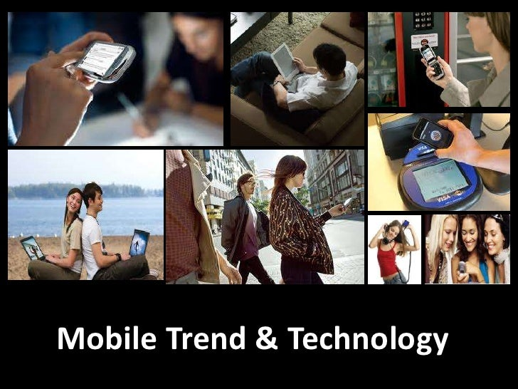 Mobile trend & technology