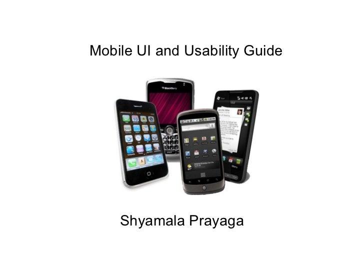 Shyamala Prayaga Mobile UI and Usability Guide