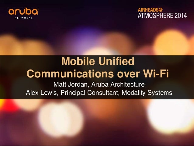 Mobile Unified Communications over Wi-Fi