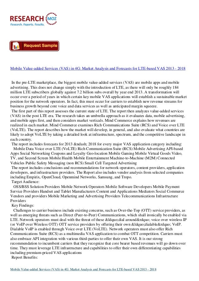 Mobile Value-added Services (VAS) in 4G: Market Analysis and Forecasts for LTE-based VAS 2013 - 2018 In the pre-LTE market...