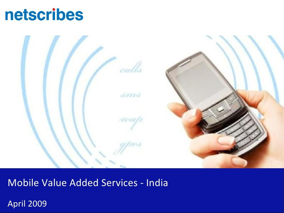 Mobile Value Added Services - India April 2009
