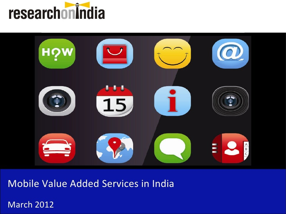 Mobile Value Added Services in IndiaMarch 2012
