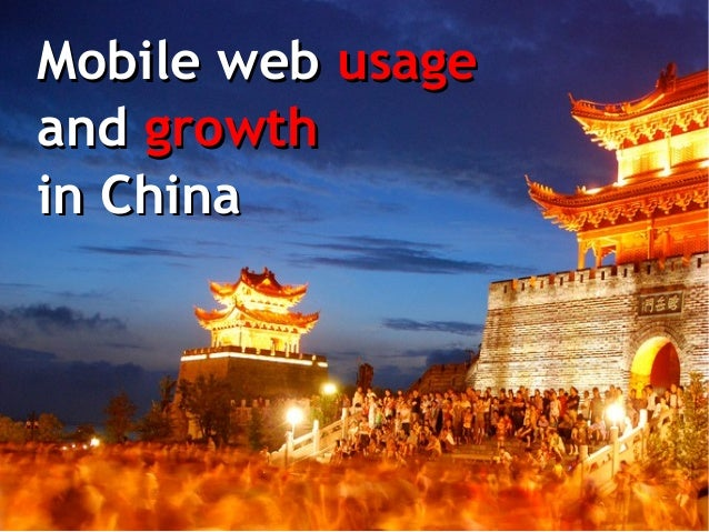 Mobile web usage and growth in China