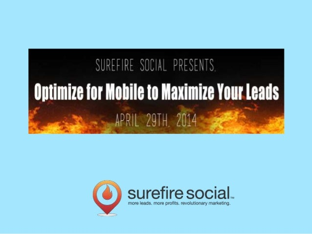 Mobile Webinar: Optimize for Mobile to Maximize Your Leads