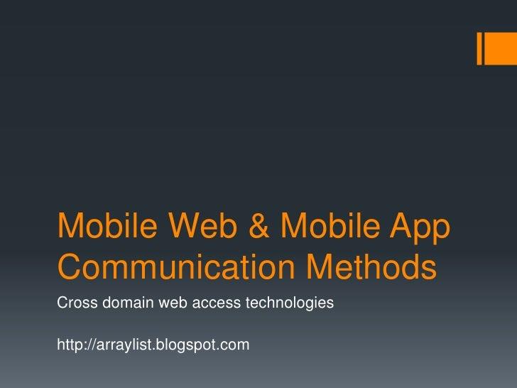 Mobile web & mobile app communication methods
