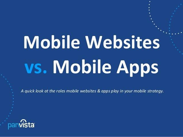 Mobile Websites vs. Mobile Apps.