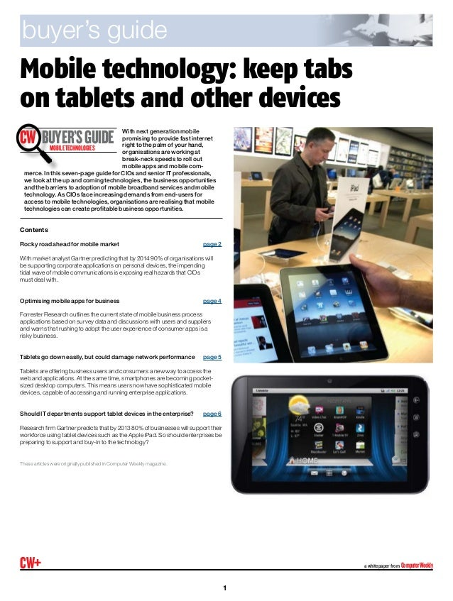 Mobile technology: keep tabson tablets and other devicesa whitepaper from ComputerWeeklyCW+With next generation mobileprom...