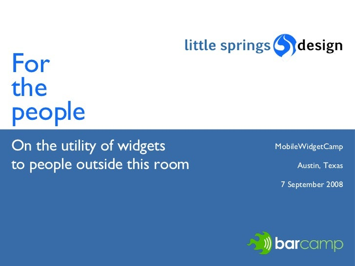 For the people: on the utility of mobile widgets to people outside this room