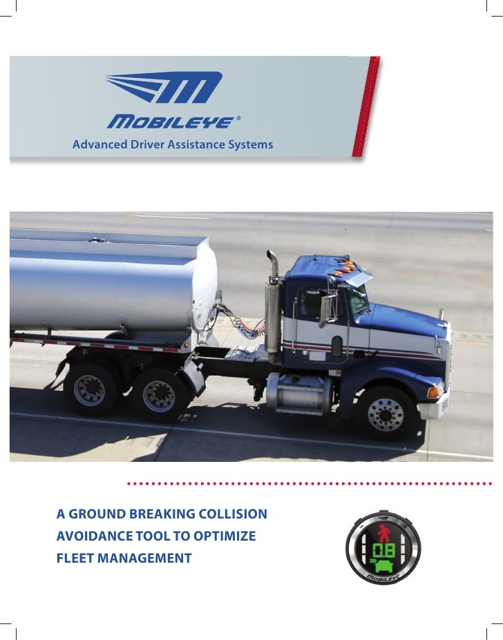 Advanced Driver Assistance SystemsA GROUND BREAKING COLLISIONAVOIDANCE TOOL TO OPTIMIZEFLEET MANAGEMENT