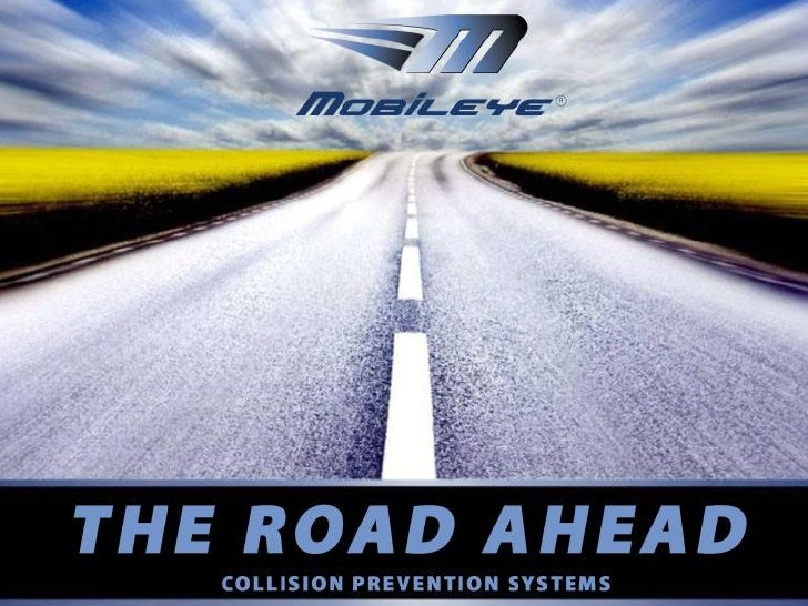 www.mobileye.com   © 2010, Mobileye Confidential and Proprietary