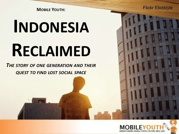 Indonesia Reclaimed: The story of one generation and their quest to find lost social space