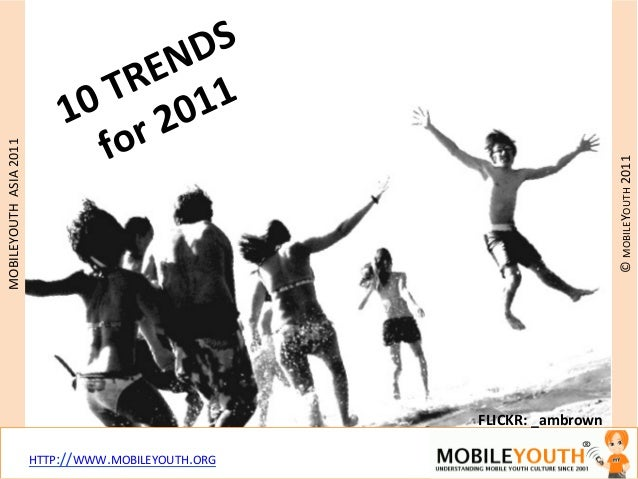 mobileYouth Asia: 10 youth behavior trends for 2011