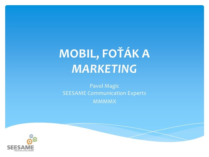 Mobil, foťák a marketing