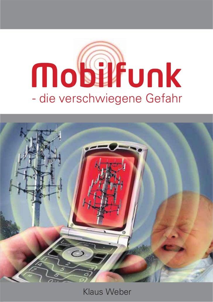 Mobilfunk- die verschwiegene Gefahr        Klaus Weber