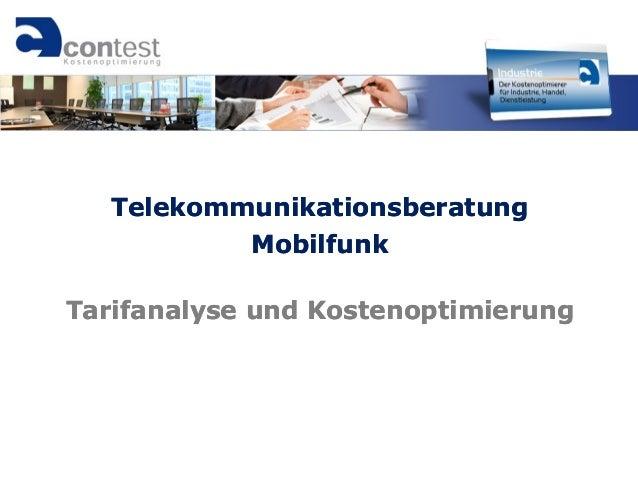 TelekommunikationsberatungTelekommunikationsberatung MobilfunkMobilfunk TarifanalyseTarifanalyse undund KostenoptimierungK...