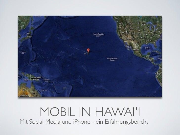 MOBIL IN HAWAIIMit Social Media und iPhone - ein Erfahrungsbericht