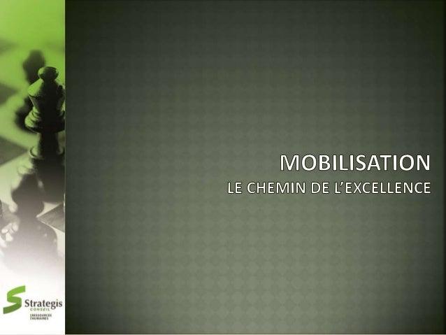 1 Cadre de référence  2 Pratiques de gestion mobilisantes  3 Facteurs de mobilisation  4 Comportements attribuables aux ge...