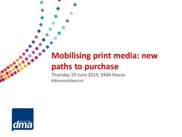 Data protection 2013 Friday 8 February #dmadata Supported by Mobilising print media: new paths to purchase Thursday 19 Jun...