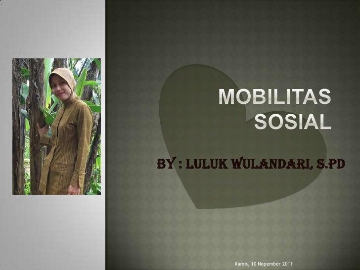 By : Luluk Wulandari, S.Pd          Kamis, 10 Nopember 2011