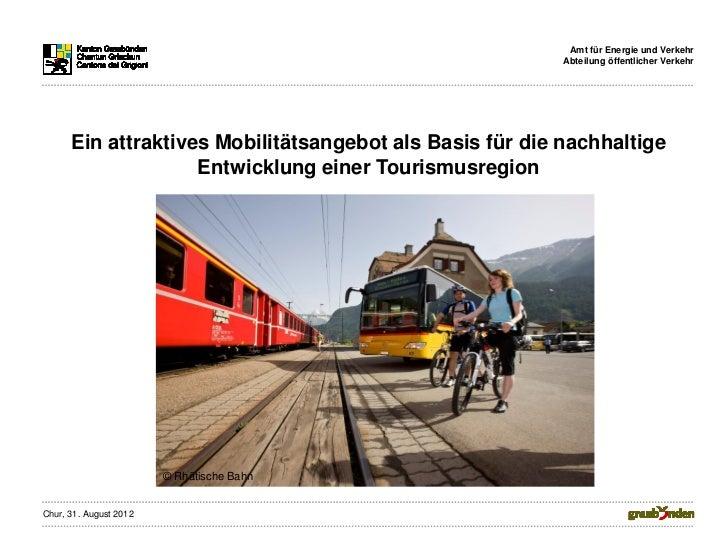 Amt für Energie und Verkehr                                                          Abteilung öffentlicher Verkehr      E...