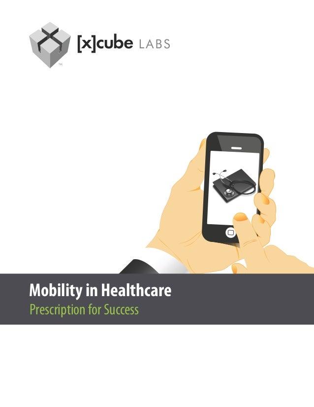 Mobility in Healthcare: Prescription for Success