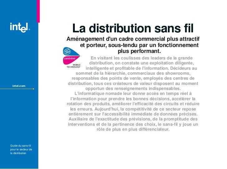 La distribution sans fil                     Aménagement dun cadre commercial plus attractif                        et por...