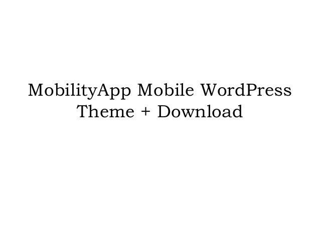 MobilityApp Mobile WordPress Theme + Download