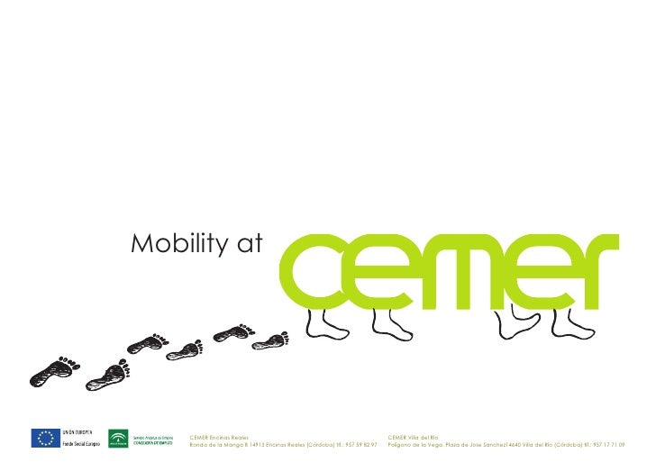 Mobility at cemer