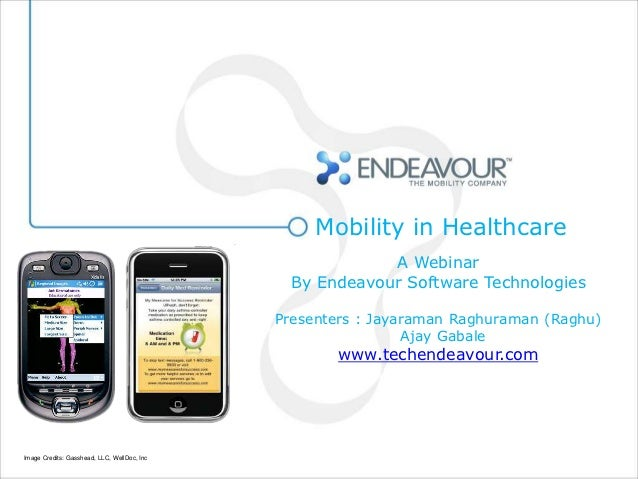 Mobility in Healthcare                                                         A Webinar                                  ...