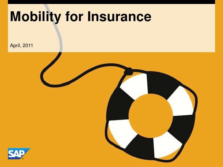 Mobility for Insurance<br />April, 2011<br />