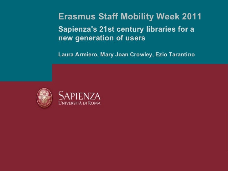 Sapienza's 21st century libraries for a new generation of users