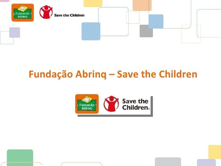 Fundação Abrinq – Save the Children