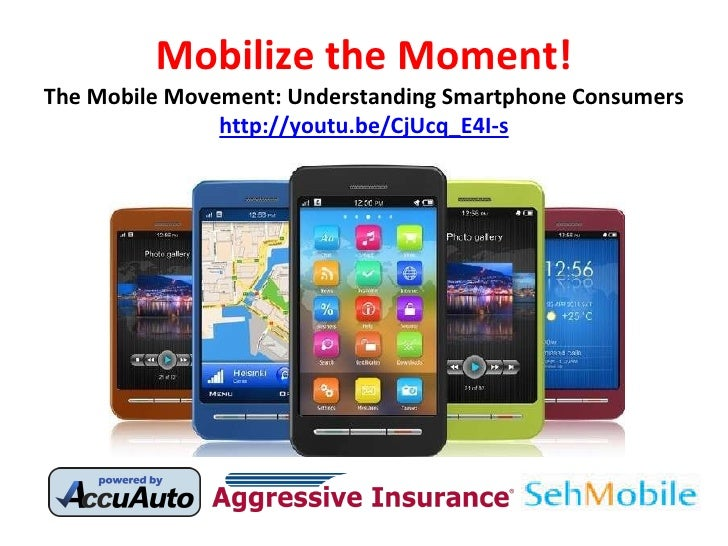 Mobilize the Moment! The Mobile Movement: Understanding Smartphone Consumers http://youtu.be/CjUcq_E4I-s