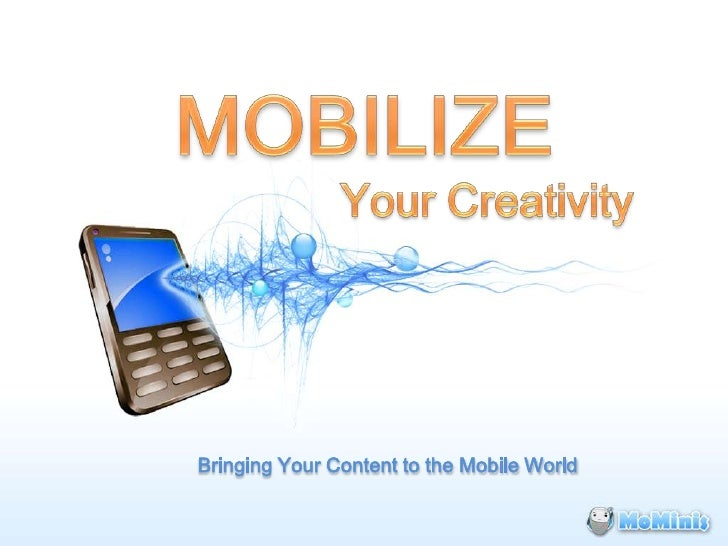 Bringing Your Content to the Mobile World