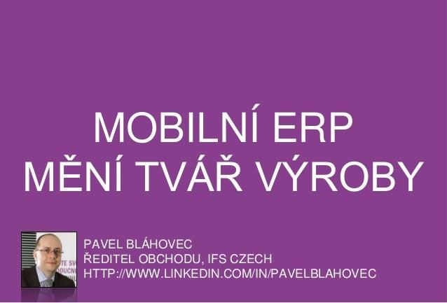 Mobilní ERP mění tvář výroby
