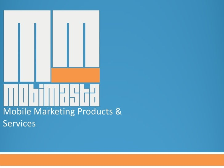 Mobile Marketing Products & Services