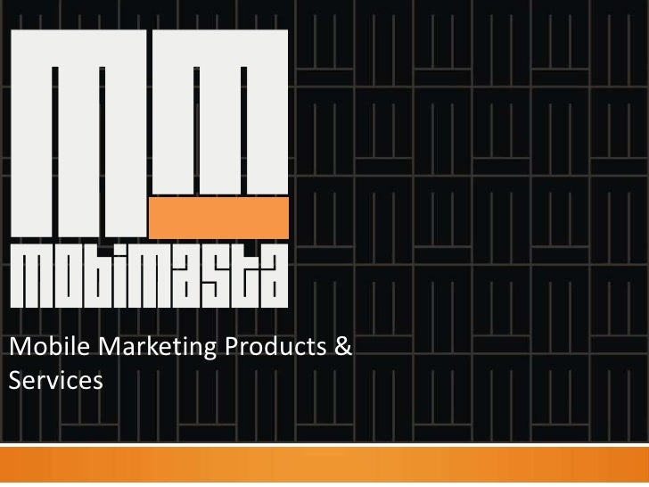 Mobile Marketing Products & Services<br />