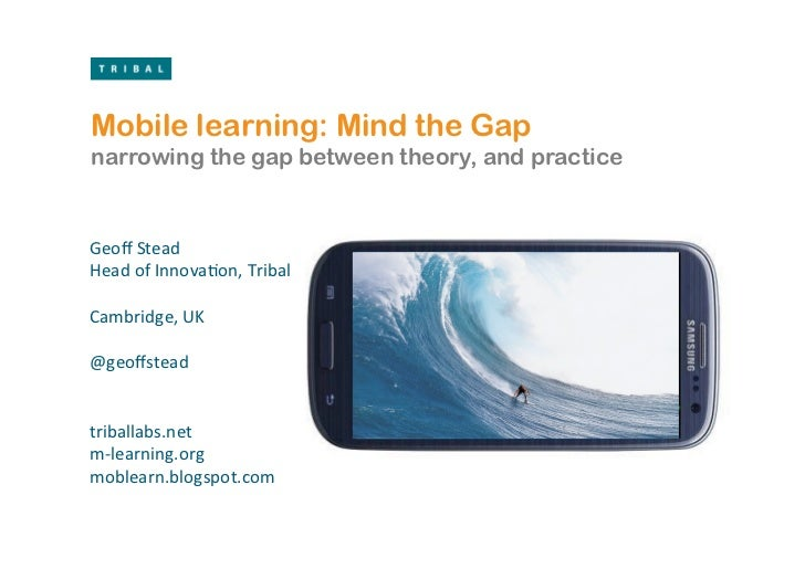 Mind the gap: bridging gaps between mlearning theory and practice