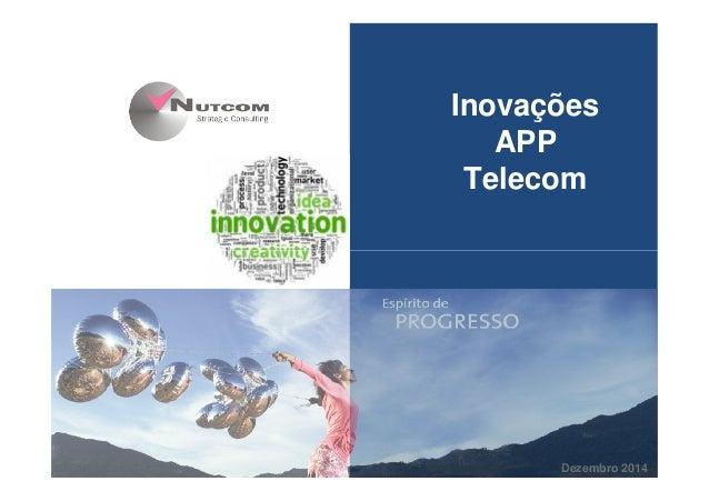 04/2010 Inovações APP Telecom Dezembro 2014