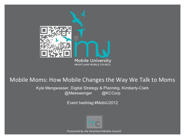 MobU2012 Summit: Mobile Moms by Kimberly-Clark