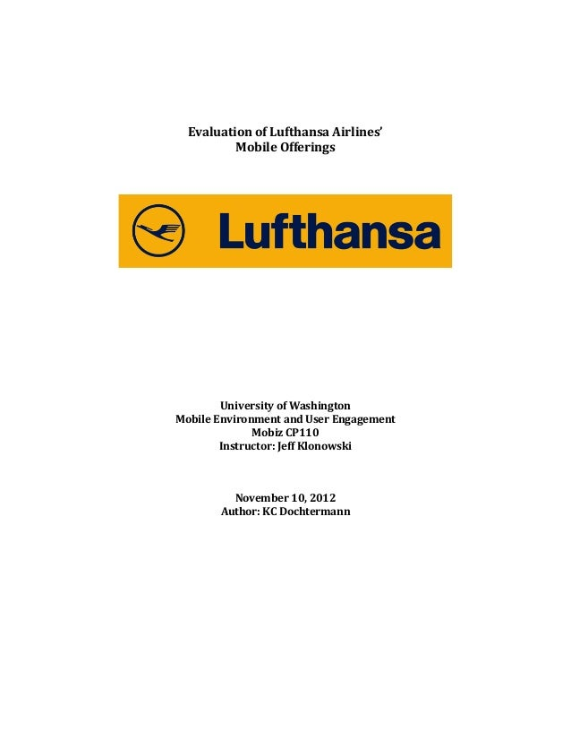 Evaluation	   of	   Lufthansa	   Airlines'	   	    Mobile	   Offerings	   	    	    	    	     	    	   ...