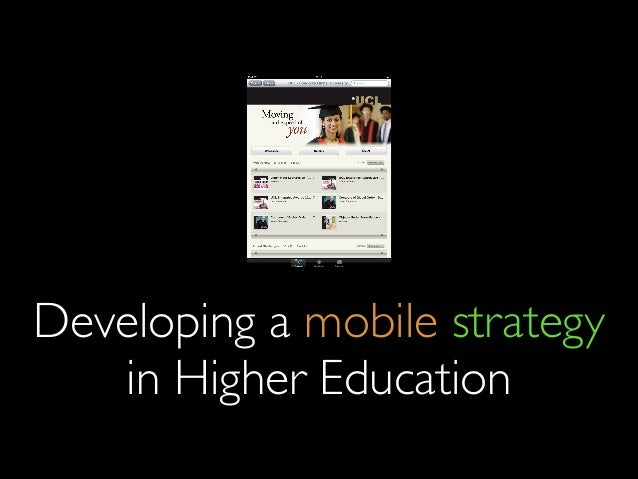 Developing a mobile strategy in Higher Education