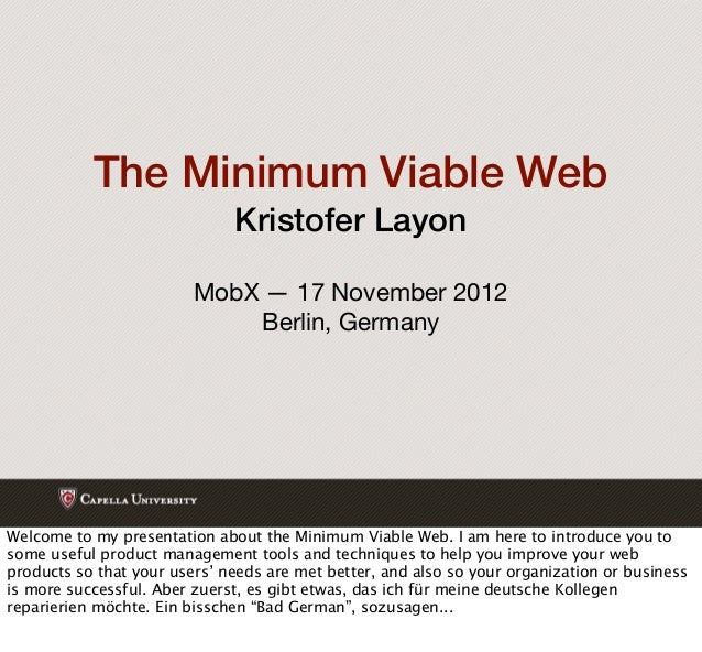 The Minimum Viable Web                              Kristofer Layon                         MobX — 17 November 2012       ...