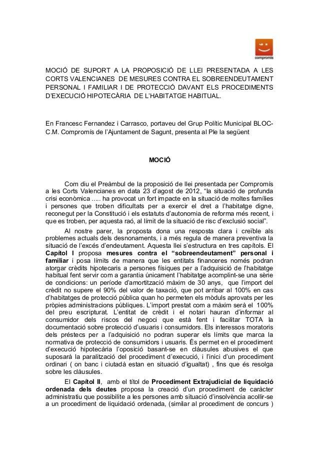 MOCIÓ DE SUPORT A LA PROPOSICIÓ DE LLEI PRESENTADA A LESCORTS VALENCIANES DE MESURES CONTRA EL SOBREENDEUTAMENTPERSONAL I ...