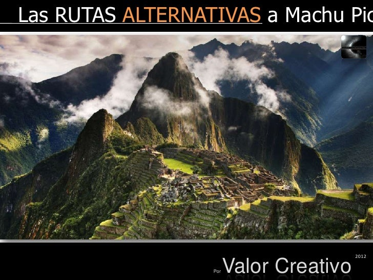 Rutas alternativas a Machu Picchu